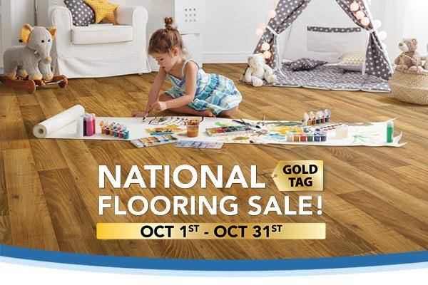 National Gold Tag Flooring Sale! Oct 1st-31st | Carpet • Hardwood • Laminate • Luxury Vinyl • Tile | Our Biggest Sale of the Year!