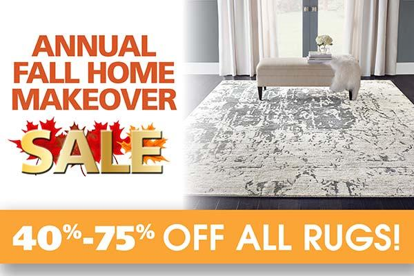 Save 40% - 50% off all rugs during our Annual Fall Home Makeover Sale